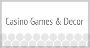 Casino Games & Decor