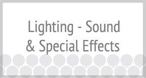 Lighting, Sound & Special Effects