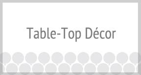Table-Top Décor