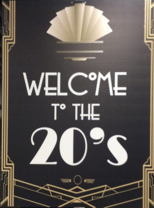 Welcome-to-the-20's Sign 3'x 4′ $35.00