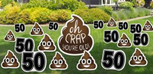 Holy-Crap-You're-Old–Yard-Sign