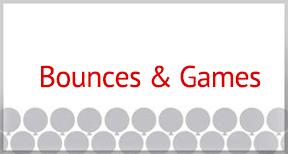 Bounces & Games